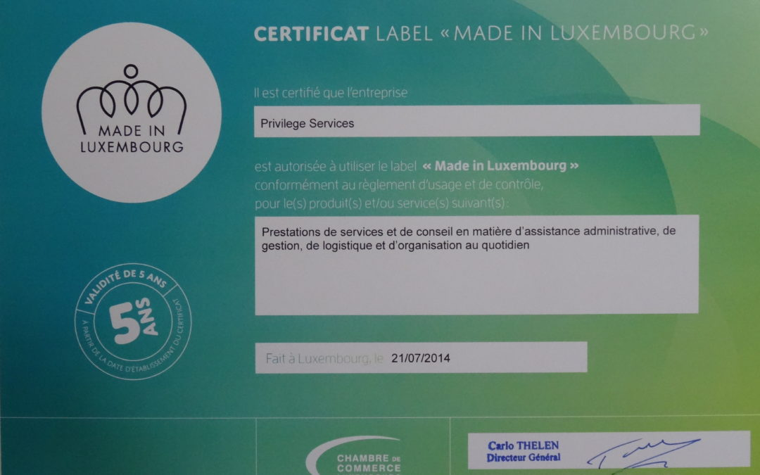 Privilege Services reçoit le Certificat Label « Made in Luxembourg »